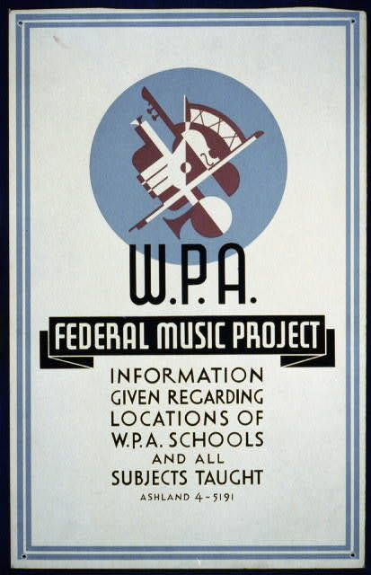 Poster for the W.P.A. Federal Music Project.
