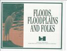 Floods, Floodplains and Folks. A casebook in managing rivers for multiple uses. Case studies of multiple-objective approaches to river planning and flood loss reduction.