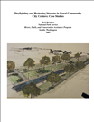 Daylighting and Restoring Streams in Rural Community City Centers: Case Studies. This report provides case studies of five river restoration/daylighting projects used to revitalize small communities across America. It is a companion to the 'Giving New Life to Streams' Brochure and provides a substantial reference and contact section.