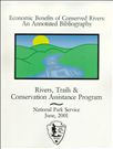Economic Benefits of Conserved Rivers: An Annotated Bibliography