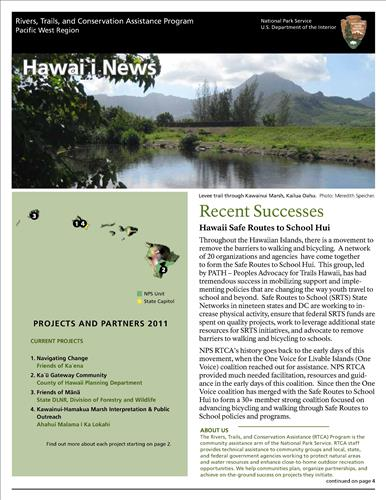RTCA 2011 Hawai'i News. This brochure provides information about the current projects and recent successes.