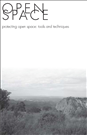 Open Space: Protecting the Open Space
